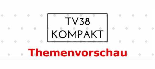 """Schrifttafel """"Themenvorschau TV38 Kompakt"""""""